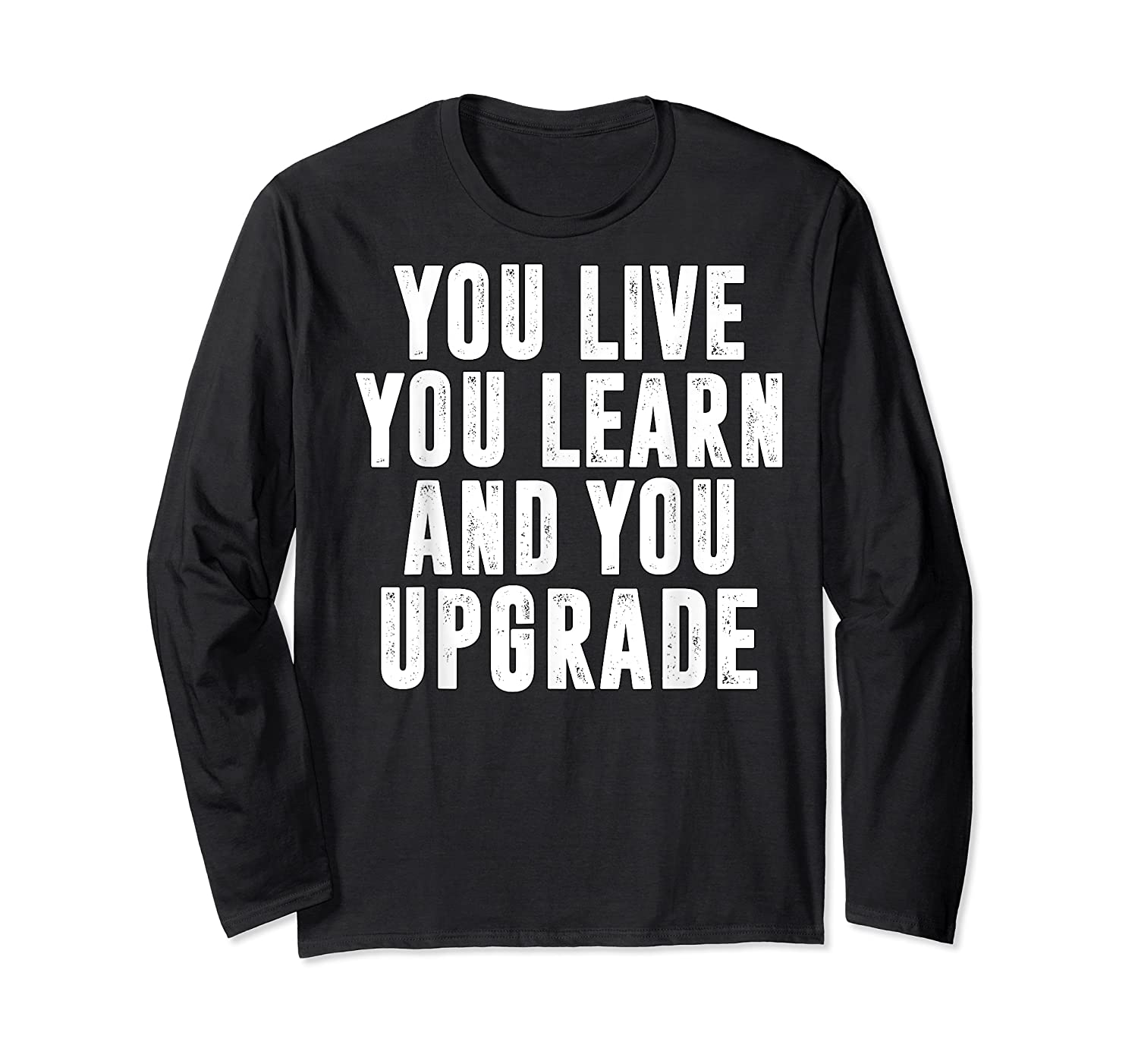You Upgrade Divorcebreak Up Quote Party Gift Shirts Long Sleeve T-shirt