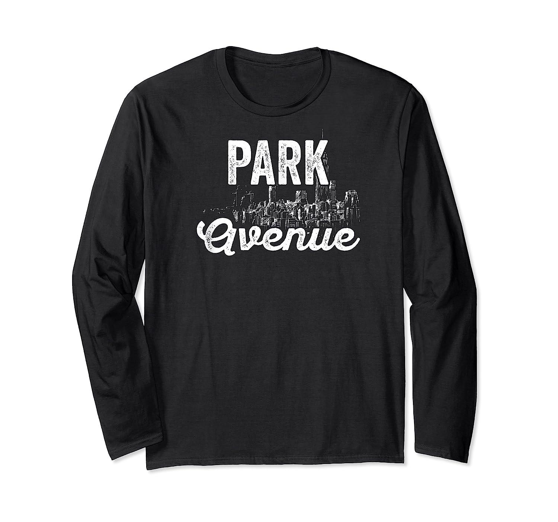 Park Avenue Sign New York City Skyline Shirt For New Yorker Long Sleeve T-shirt