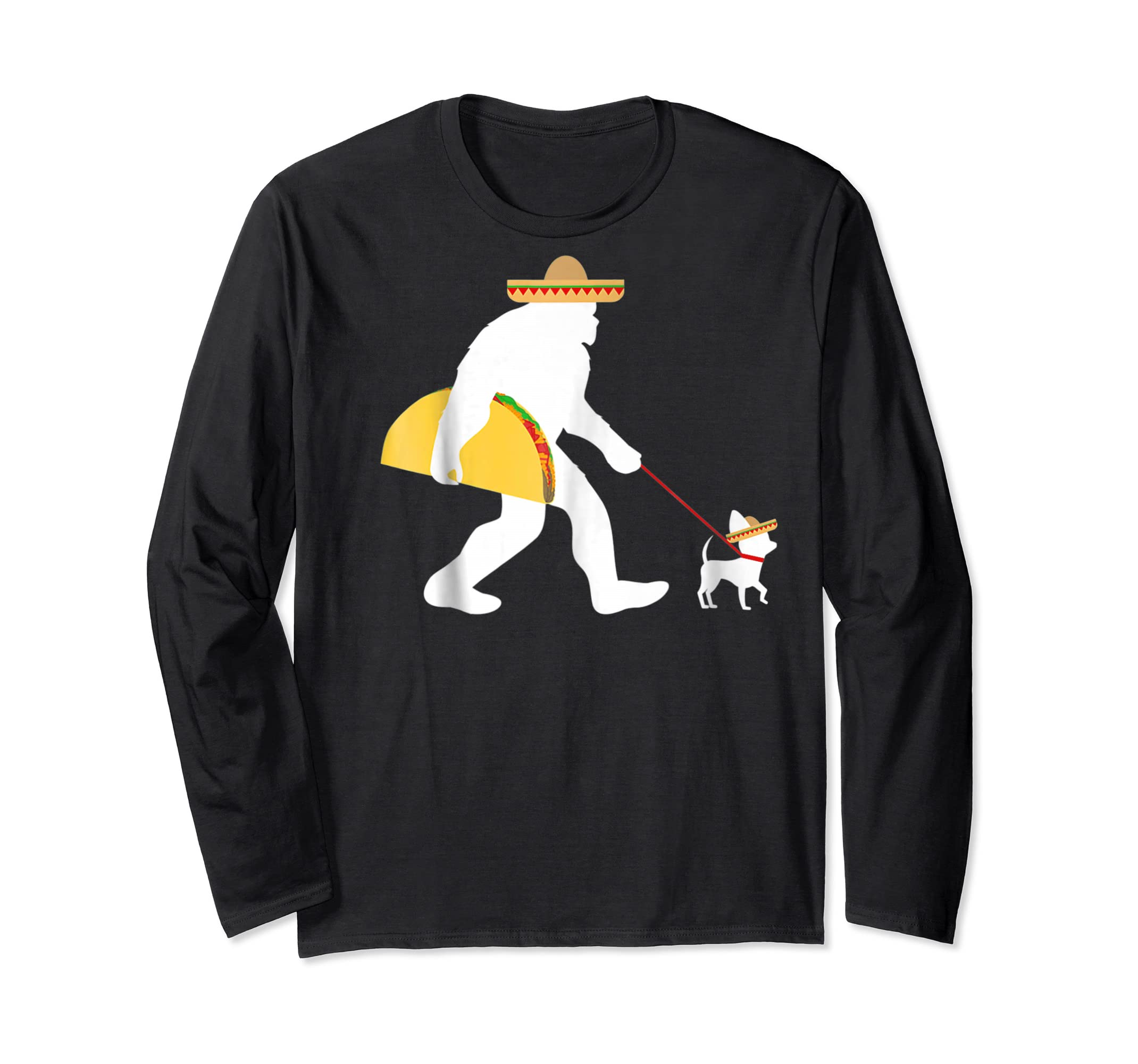 Bigfoot Taco Sombrero Chihuahua Dog Cinco de Mayo T-shirt-Long Sleeve-Black