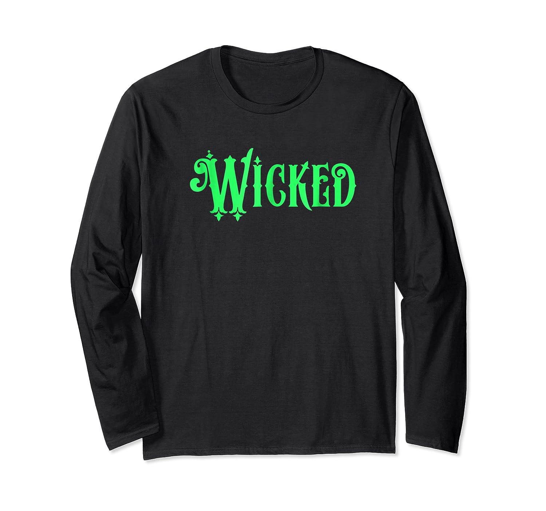 Wicked Halloween T-shirt Long Sleeve T-shirt