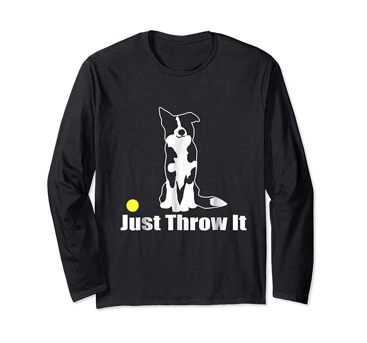 JUST THROW IT | NickerStickers Border Collie T-Shirt-Long Sleeve-Black