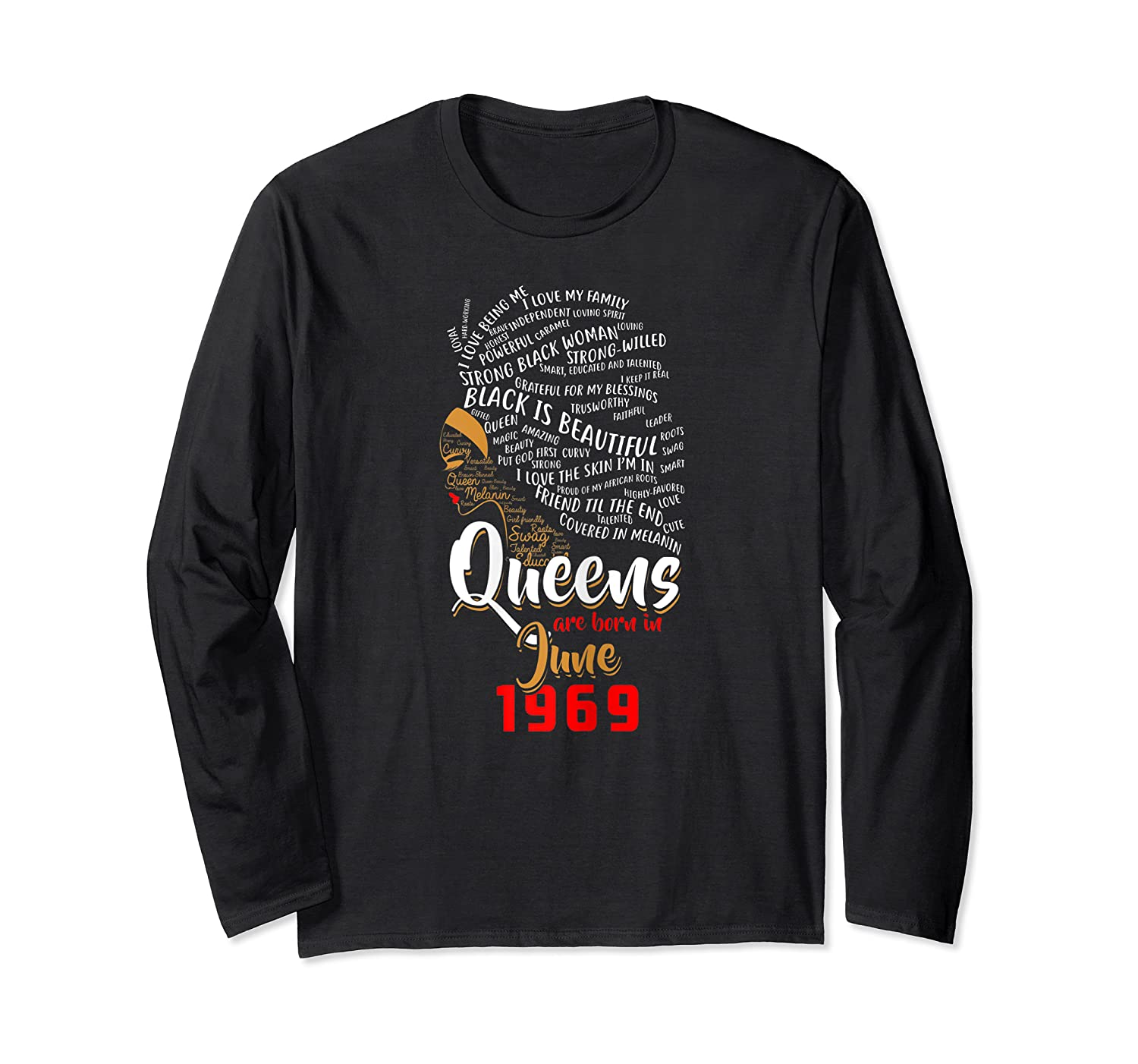 Queens Are Born In June 1969 50th Birthday T-shirt Long Sleeve T-shirt