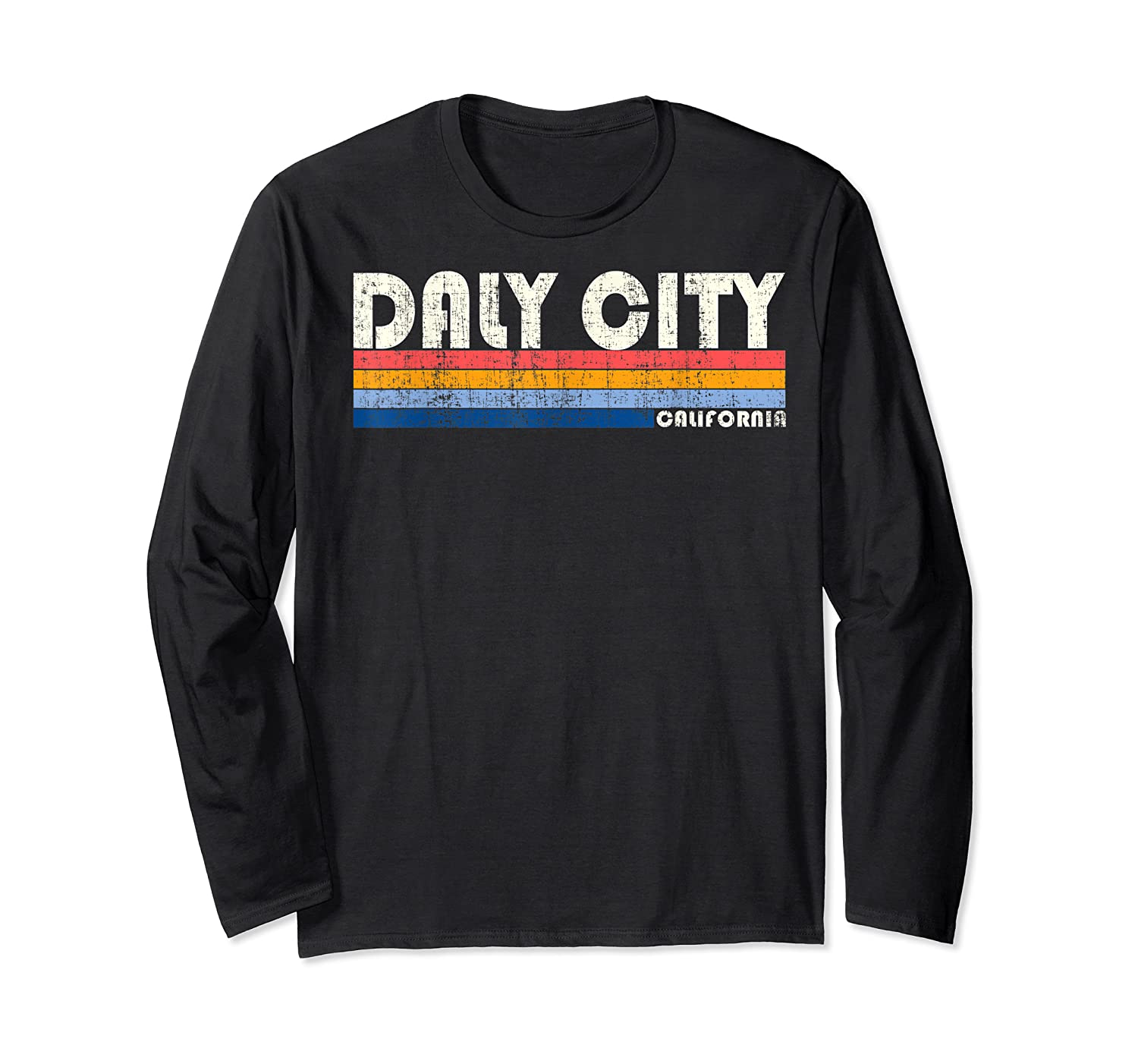 Vintage 70s 80s Style Daly City Ca T Shirt Long Sleeve T-shirt