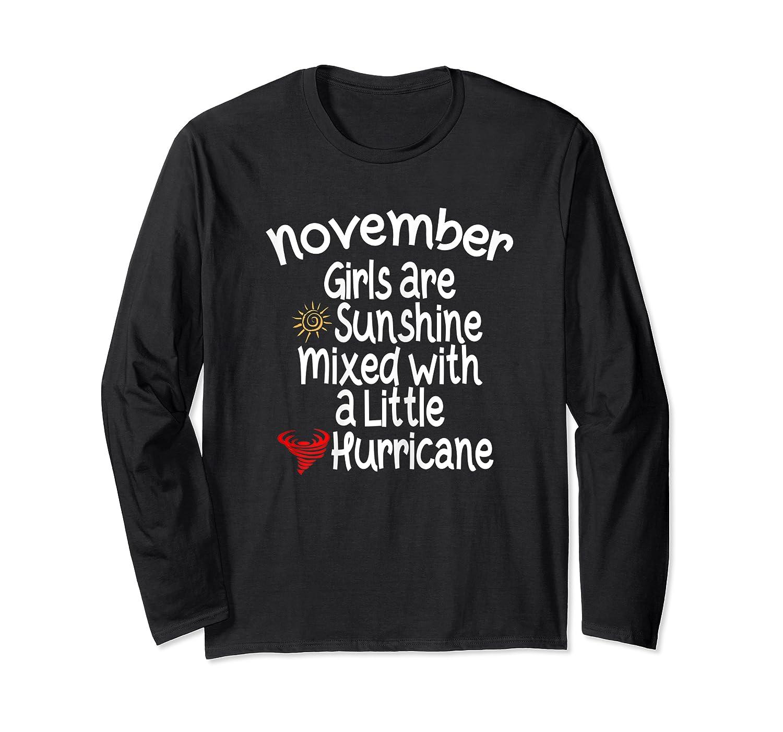 Birthday Gift Idea. Sunshine Hurricane Funny Quote Shirts Long Sleeve T-shirt