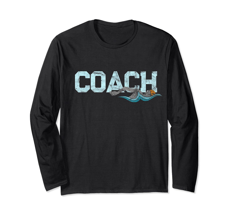 Swim Coach Gift Shirt Cool Distressed Swimming Trainer Tee Long Sleeve T-shirt