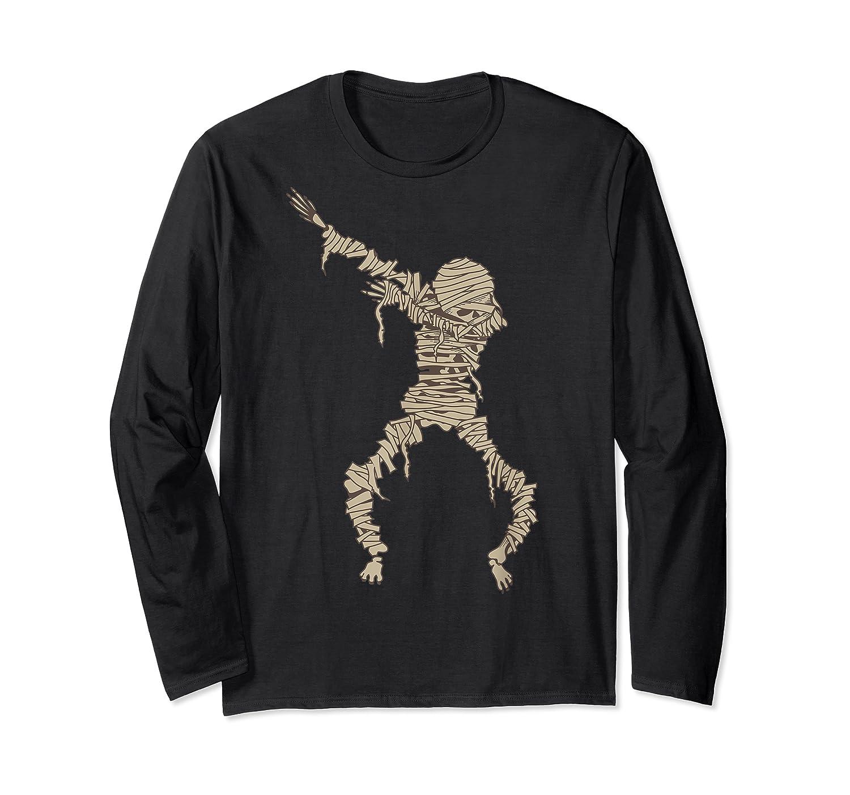 Dabbing Mummy Halloween Shirt Cute Preserved Human Dab Gift Long Sleeve T-shirt