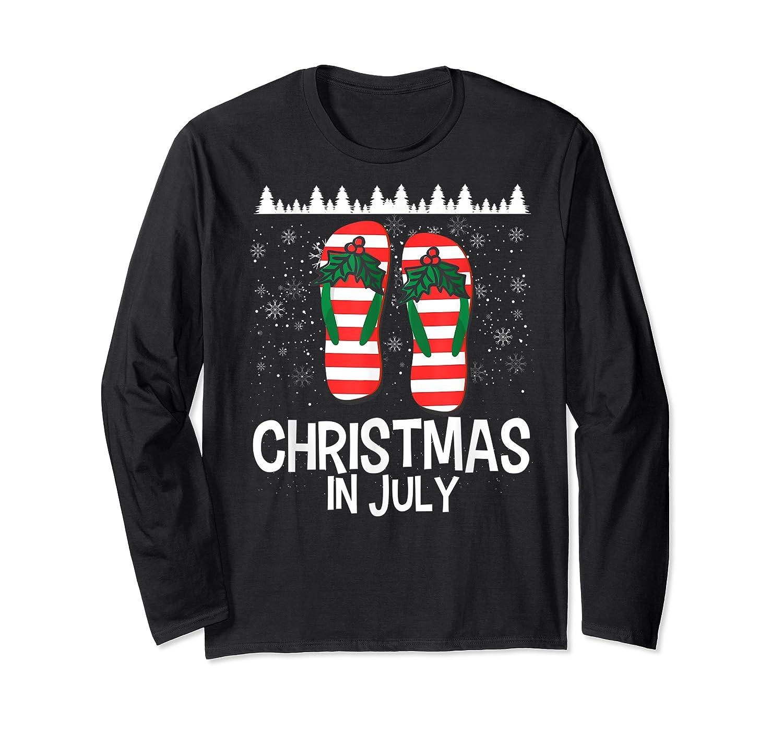 Christmas In July Santa Flip Flop Summer Xmas Gift Shirts Long Sleeve T-shirt