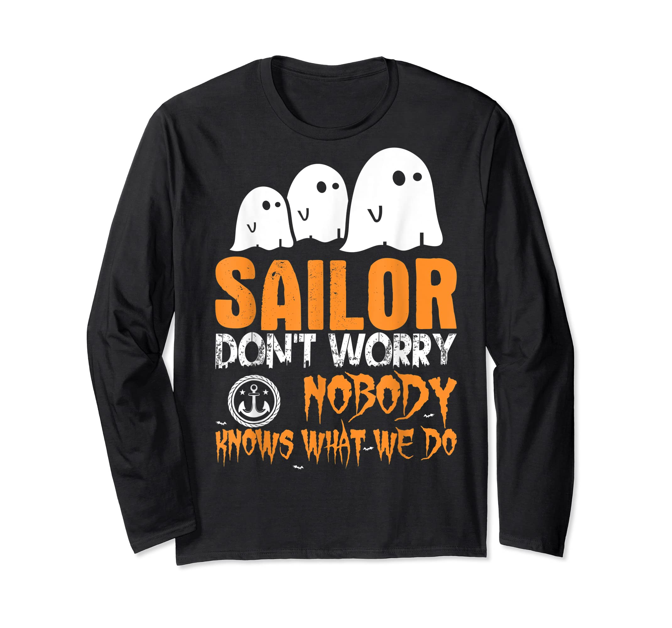 Sailor Nobody Knows What We Do Halloween T-Shirt-Long Sleeve-Black