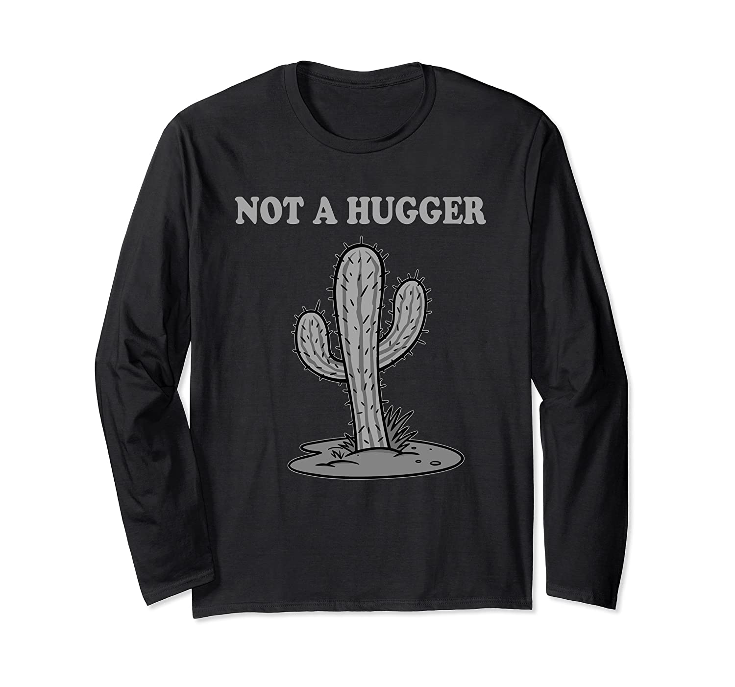 Not A Hugger Personal Space Funny Cactus Saying Ls Shirts
