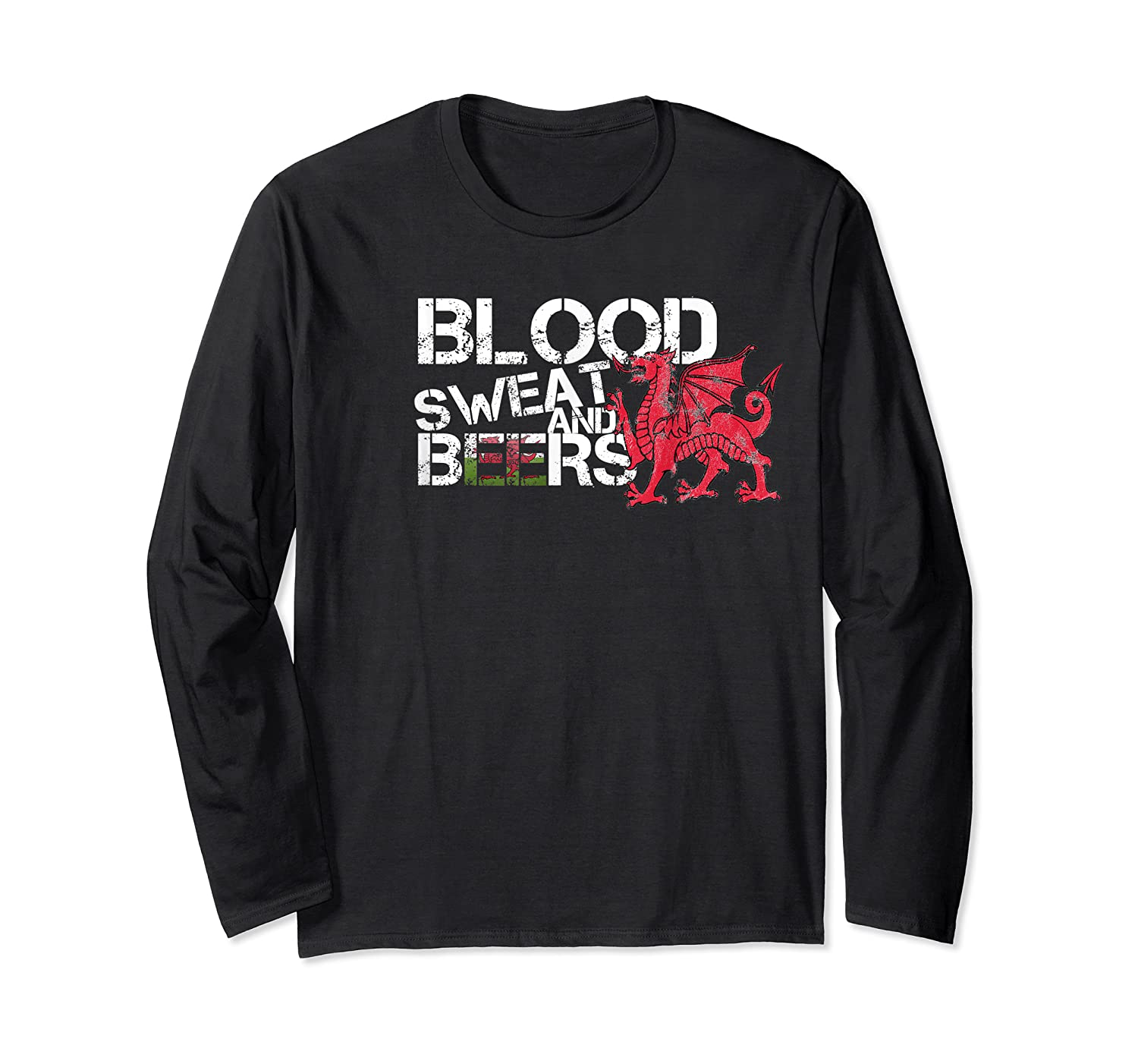 Blood Sweat Beers Wales Flag Rugby Six Nations Shirts Long Sleeve T-shirt