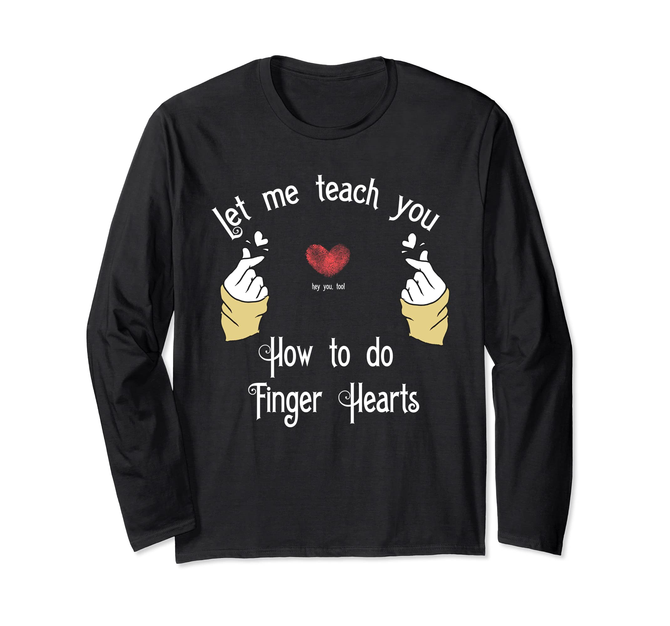 Funny how to do finger heart T shirt-Awarplus