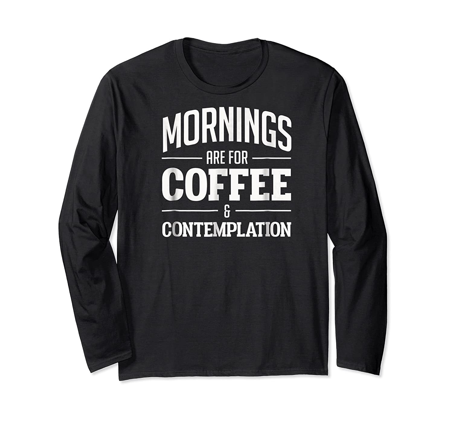Netflix Stranger Things Mornings Are For Coffee Shirts Long Sleeve T-shirt