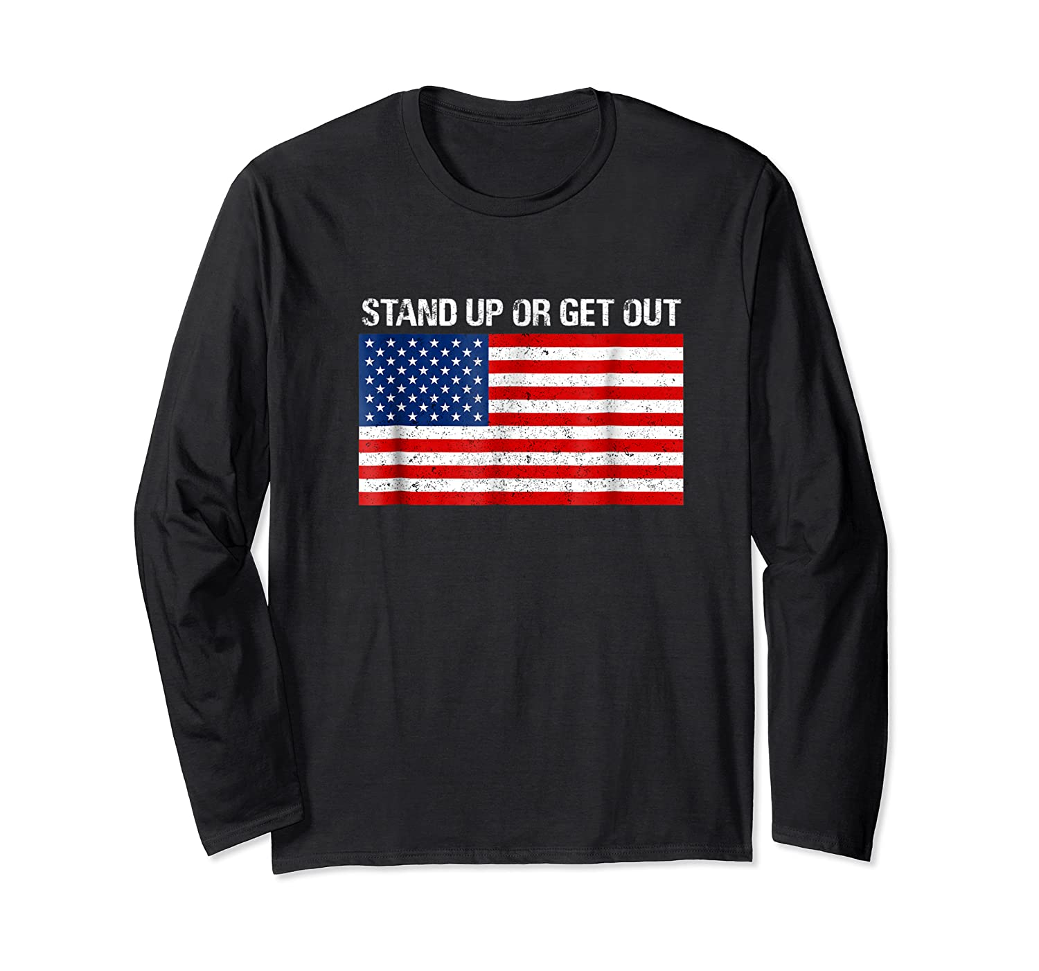 Stand Up Or Get Out Anti-swoosh Anti-kneel Usa Flag T-shirt Long Sleeve T-shirt