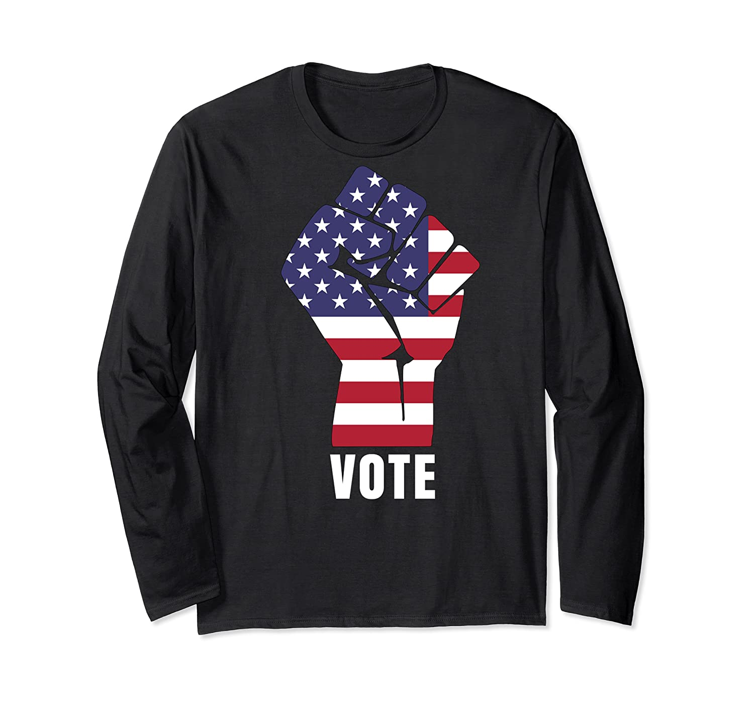 Vote Political Patriotic Rise Up And Vote Gift Shirts Long Sleeve T-shirt