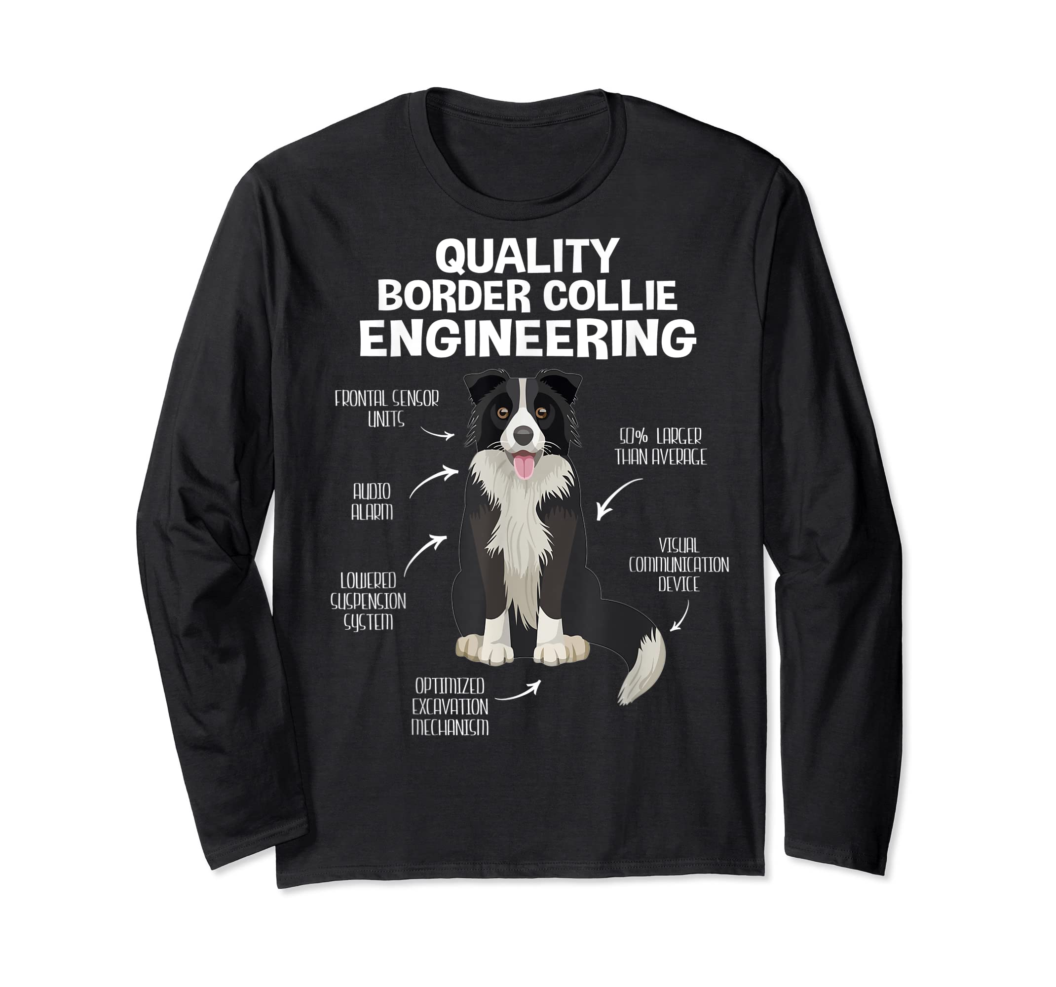 Quality Border Collie Engineering Dog Lover Gift T-Shirt-Long Sleeve-Black