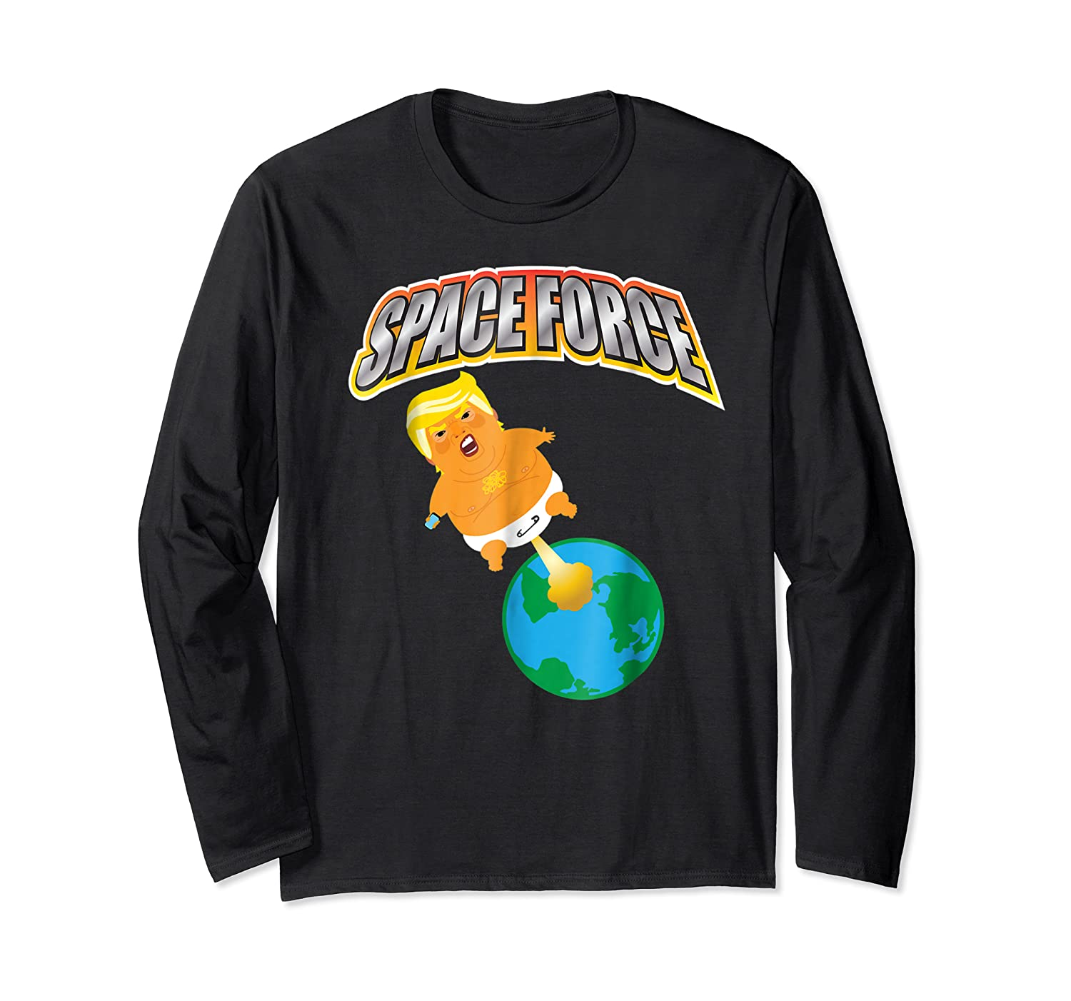 Anti Space Force Funny Donald Trump Gift Shirts Long Sleeve T-shirt