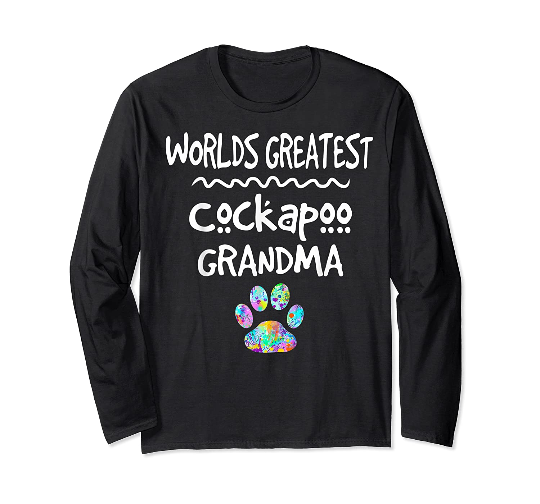 Worlds Greatest Cockapoo Grandma Love Dogs Shirts Long Sleeve T-shirt
