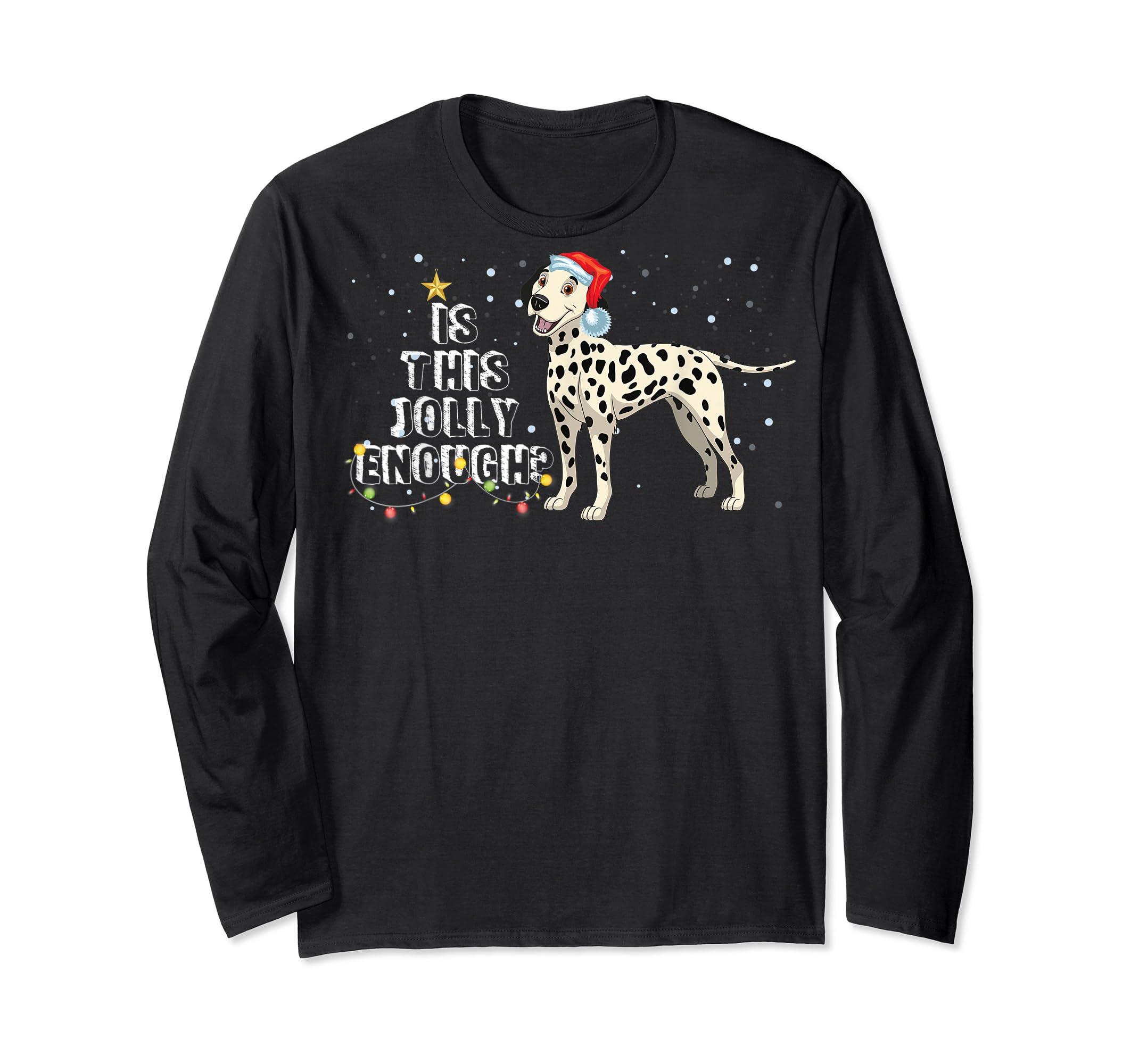 Dalmatian Santa Is This Jolly Enough Christmas Gifts T-Shirt-Long Sleeve-Black