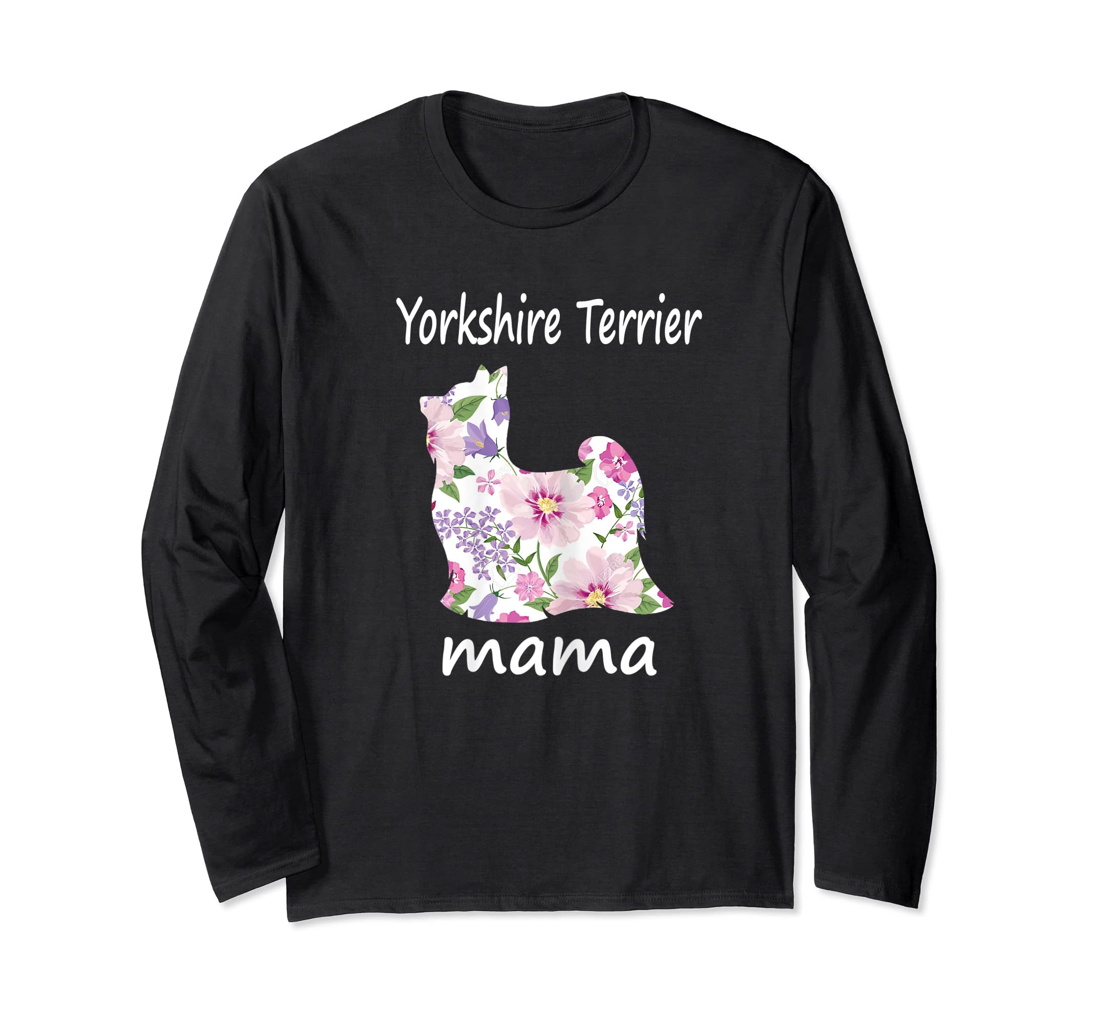Womens Yorkshire Terrier Mama Decorative Flowers Dog Lover Mom T-Shirt-Long Sleeve-Black