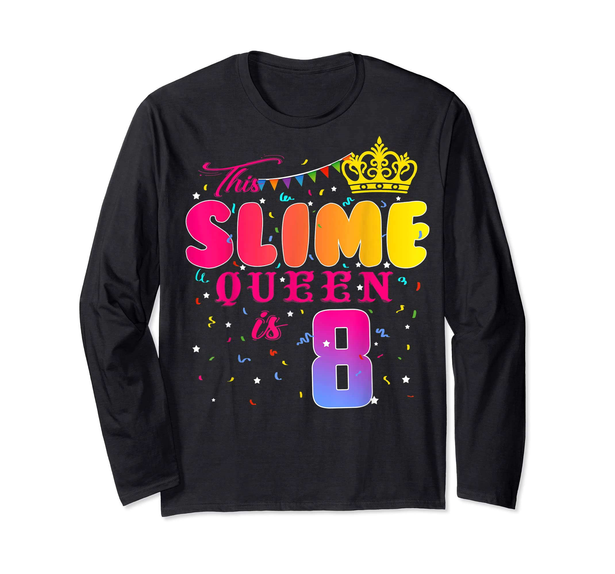 8 Years Old 8th Birthday Slime Queen Shirt Girl Gift Party-Long Sleeve-Black