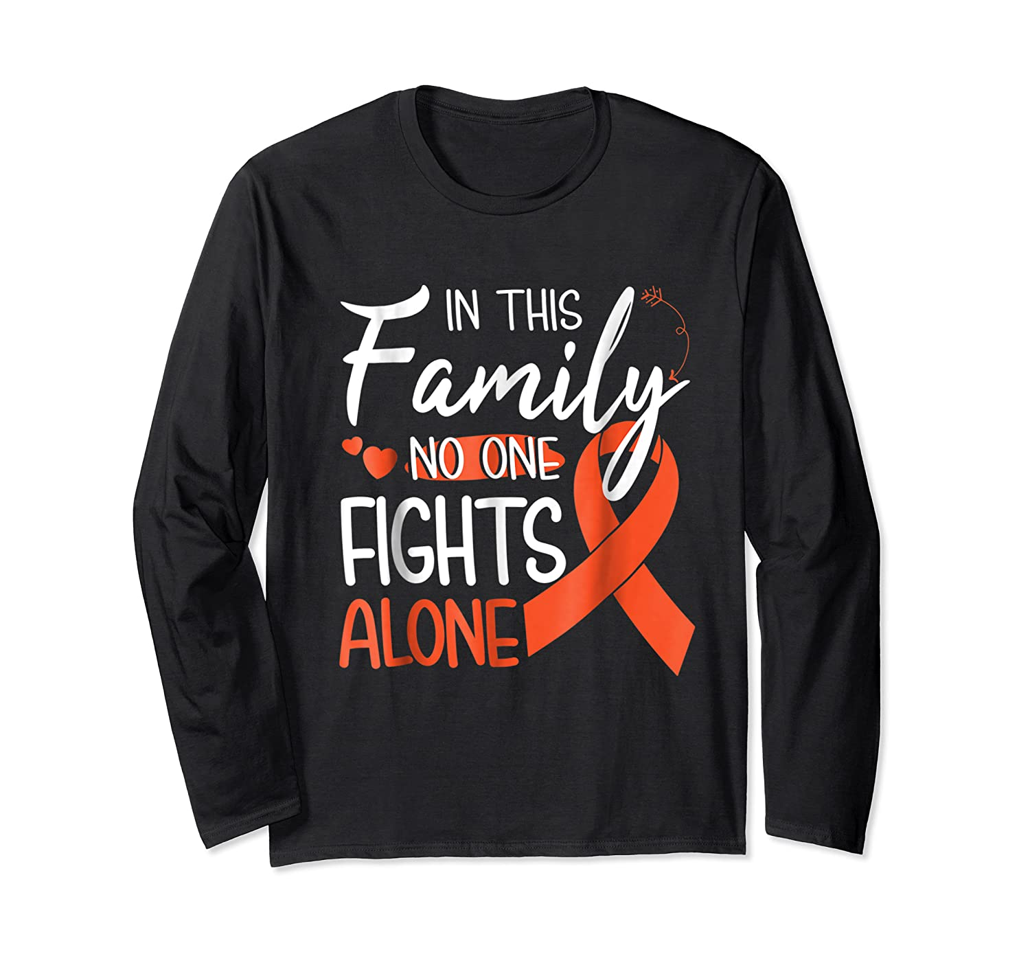 In This Family No One Fights Alone Leukemia Tshirt Long Sleeve T-shirt