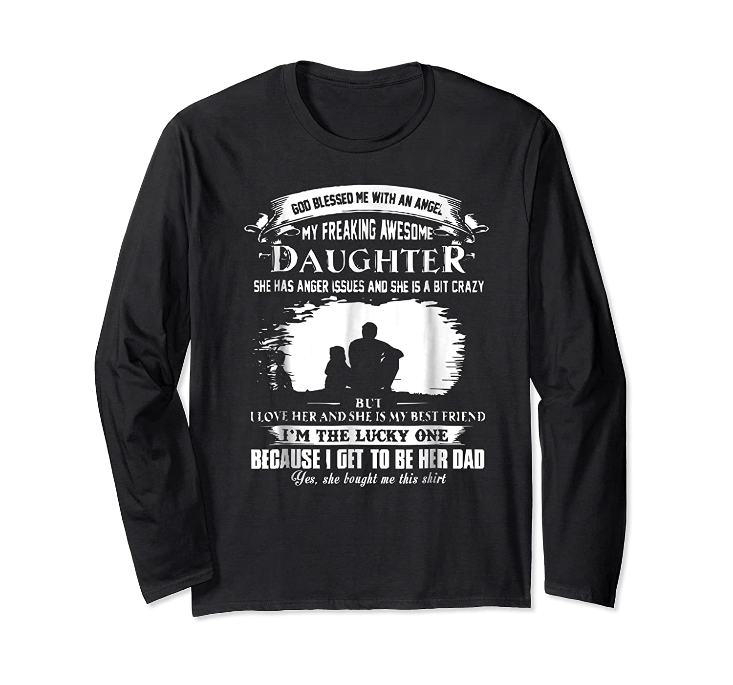 God Blessed Me With An Angel My Freaking Awesome Daughter Shirts Long Sleeve T-shirt