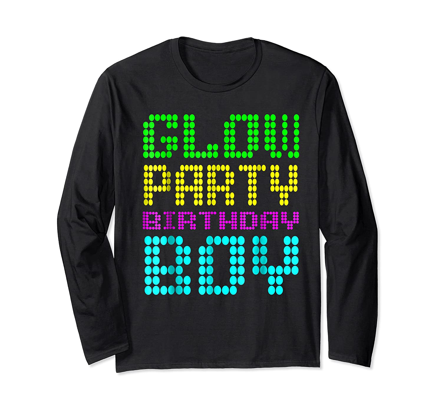 Glow Party Birthday Boy Party Gift Neon Retro Shirts Long Sleeve T-shirt