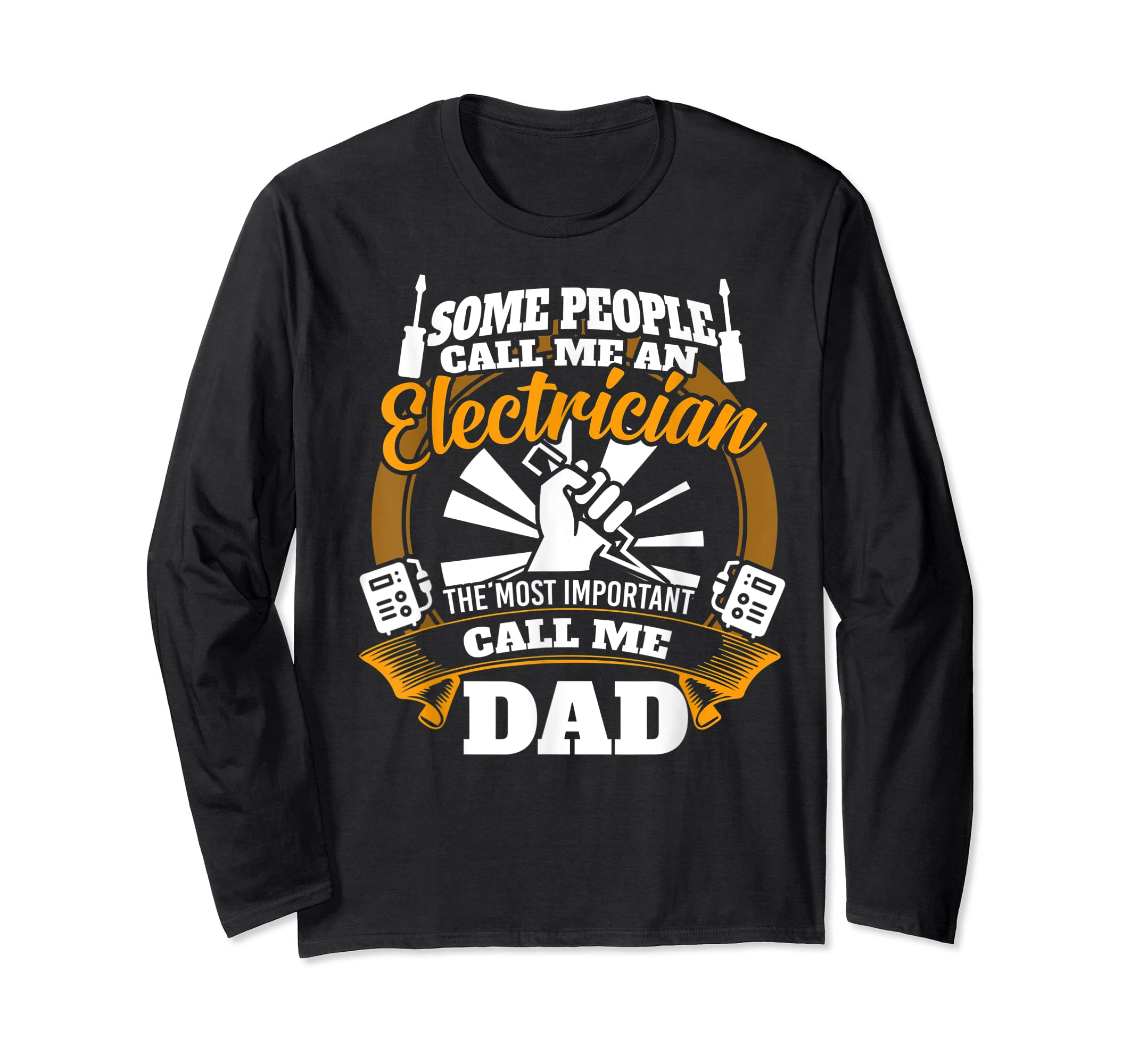 Mens Funny Electrician T-shirt for dad who loves technician gifts-Long Sleeve-Black