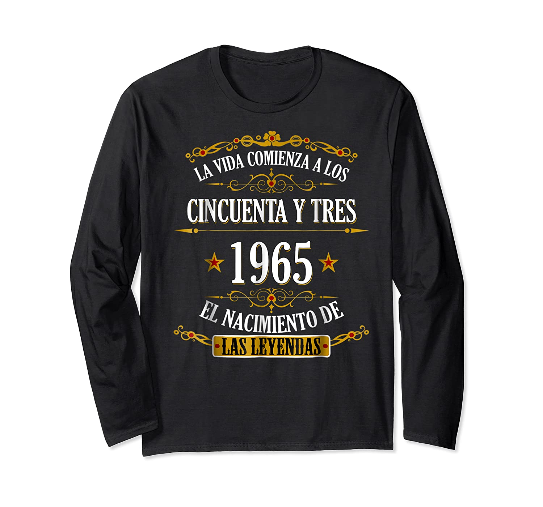 Birthday T Shirt Gift For Latino Born In 1965 Long Sleeve T-shirt