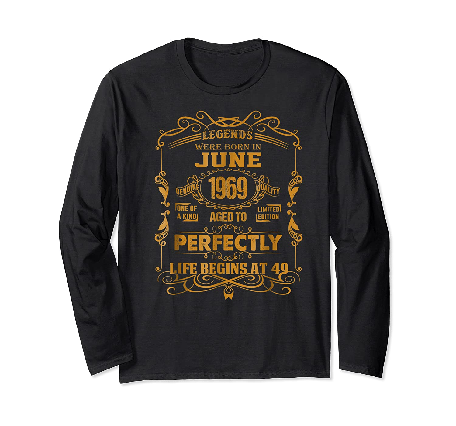 Legends Born In June 1969 - 49th Birthday Gift For Shirts Long Sleeve T-shirt