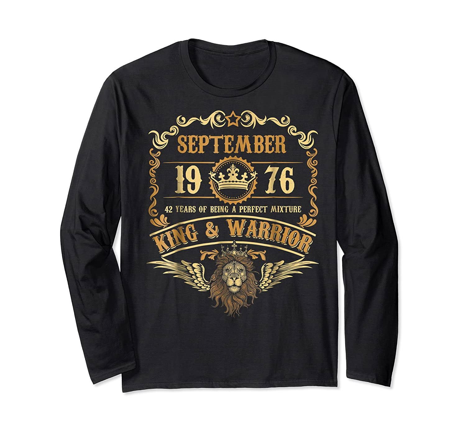 Sept 1976 42 Years Of Being A Mixture King Warrior Shirts Long Sleeve T-shirt