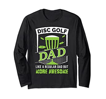 19270204 Image Unavailable. Image not available for. Color: Long Sleeve Disc Golf  Dad Funny Mens T-Shirt