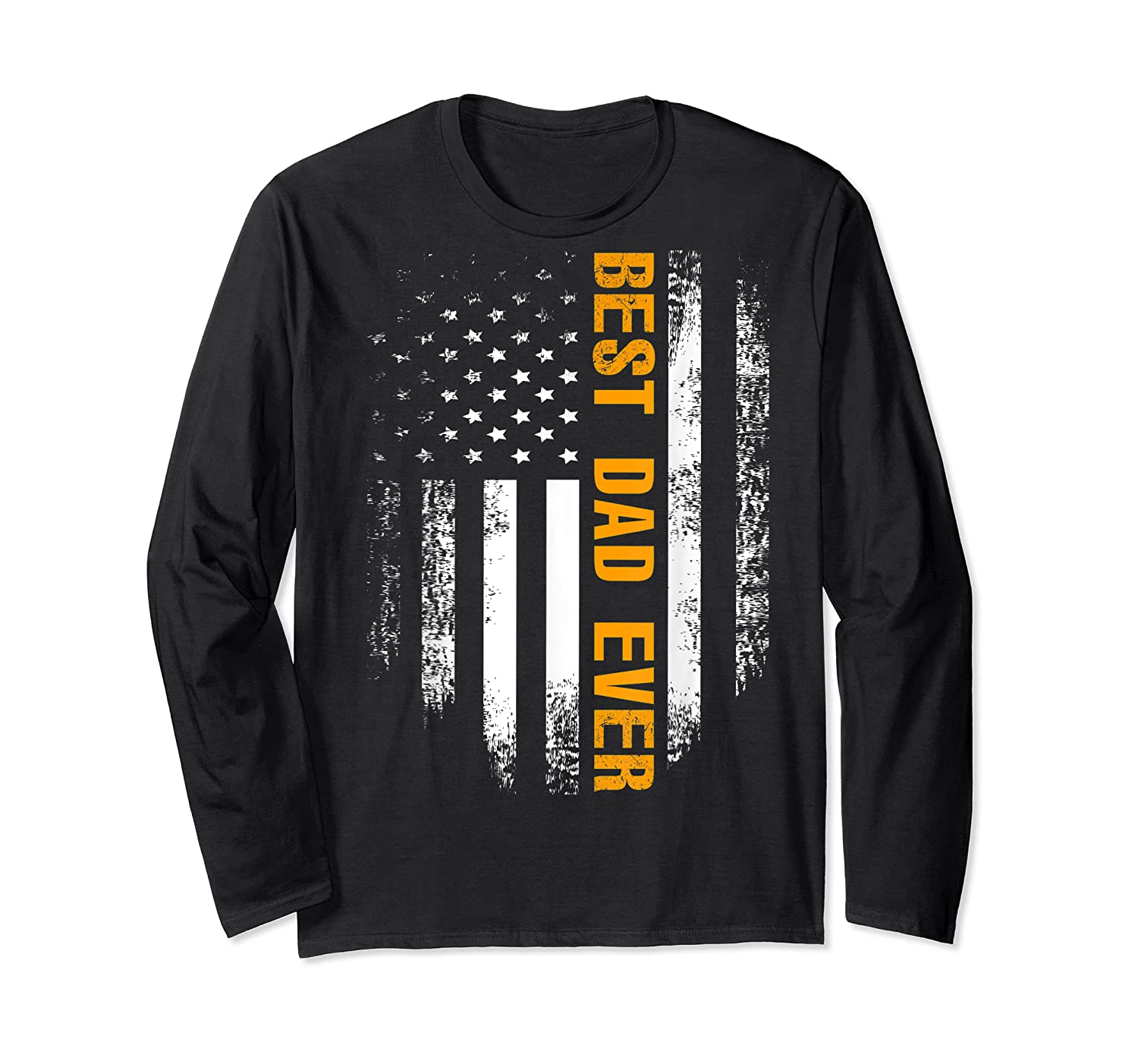 Vintage Best Dad Ever Shirt American Flag Father's Day Gift Long Sleeve T-shirt