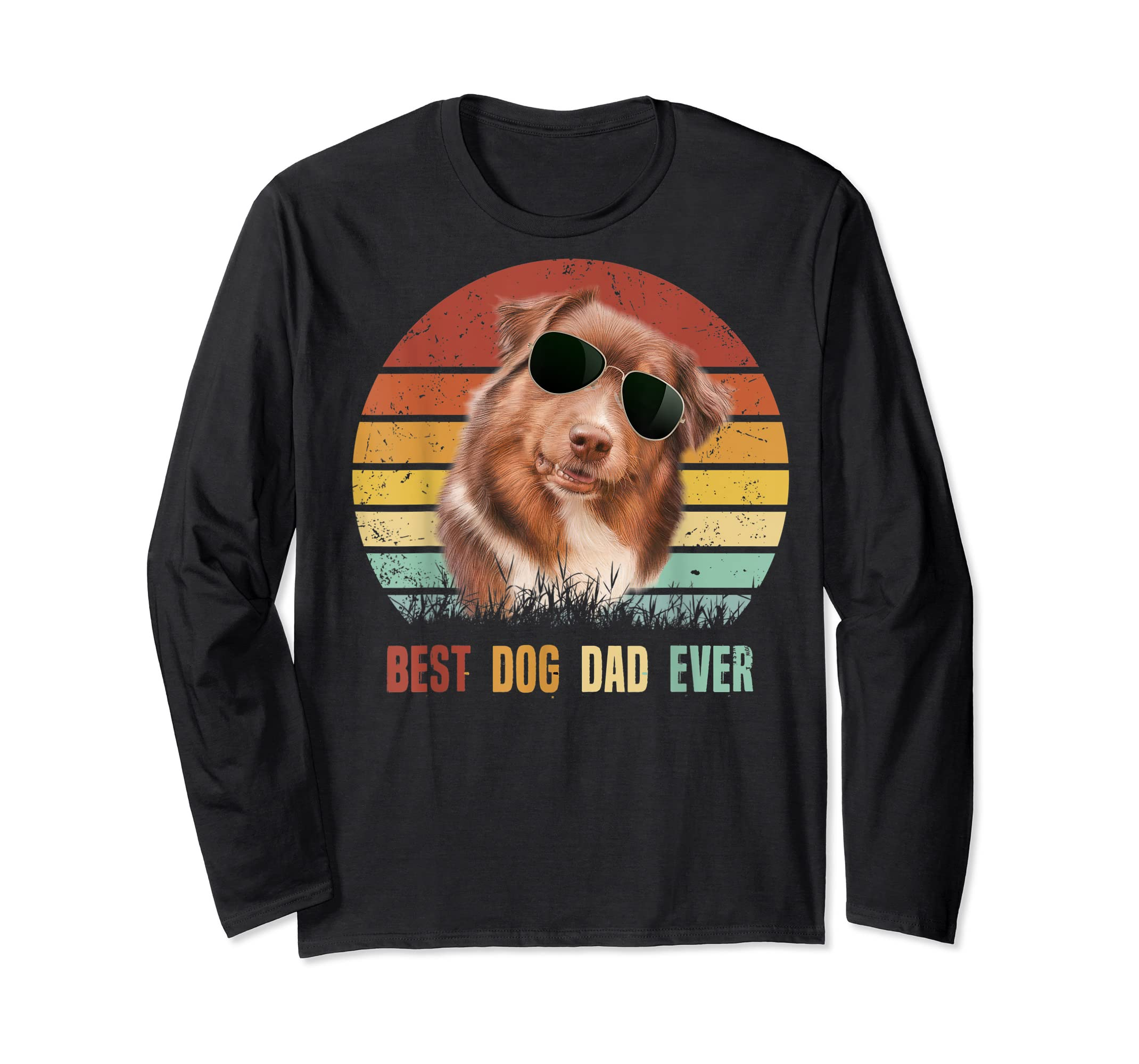 Mens Best Dog Dad Ever Australian Shepherd Father' s Day Tshirt-Long Sleeve-Black