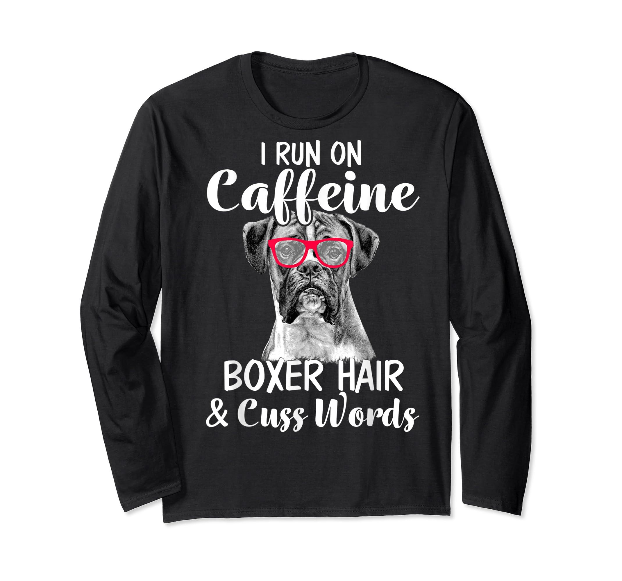 I Run On Caffeine Boxer Hair Mom Tshirt, Mothers Day Shirt-Long Sleeve-Black