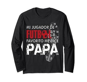 Mi jugador de Futbol Favorito me dice Papa-camiseta de manga
