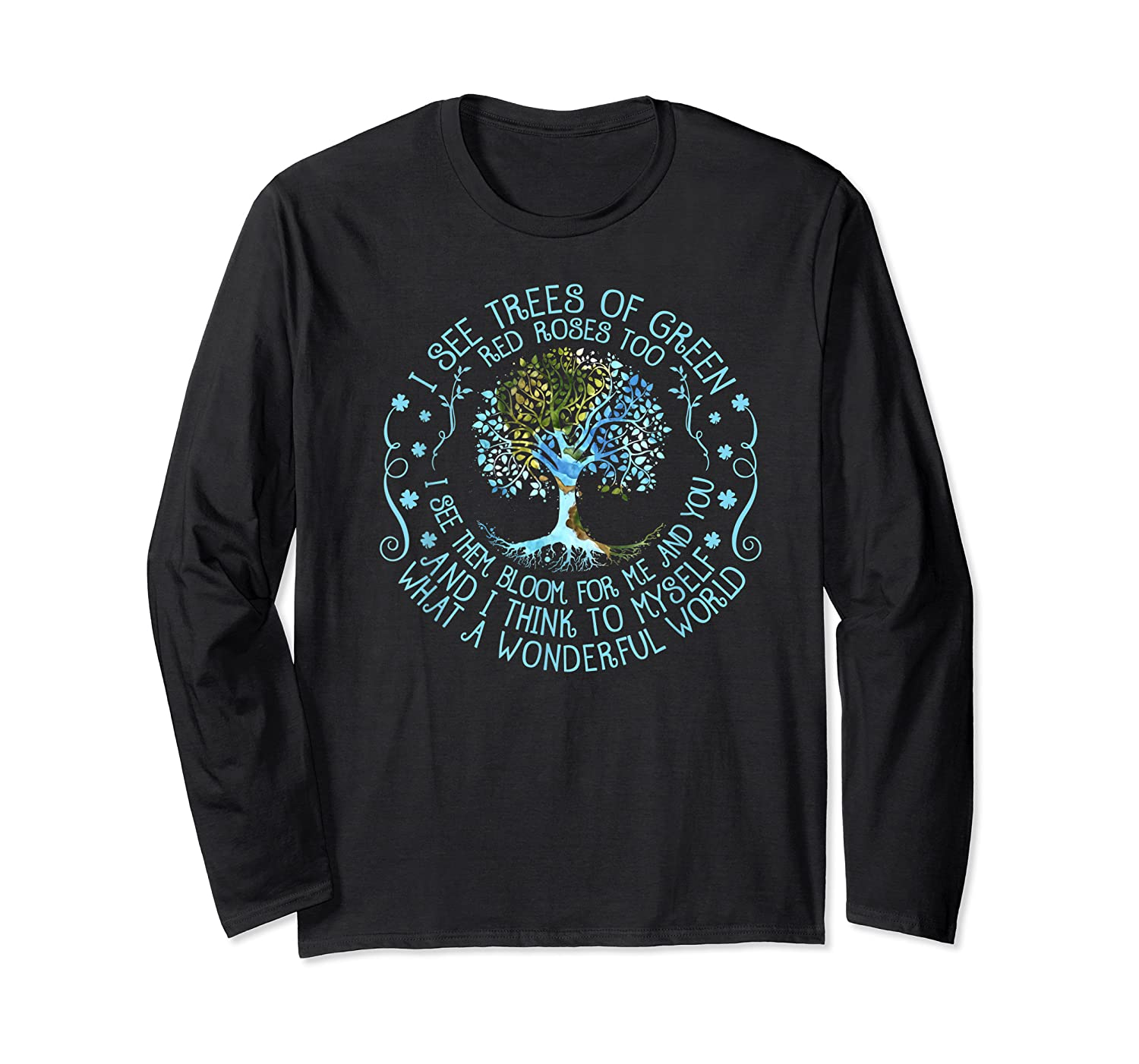 And I Think To Myself What A Wonderful World Shirts Long Sleeve T-shirt