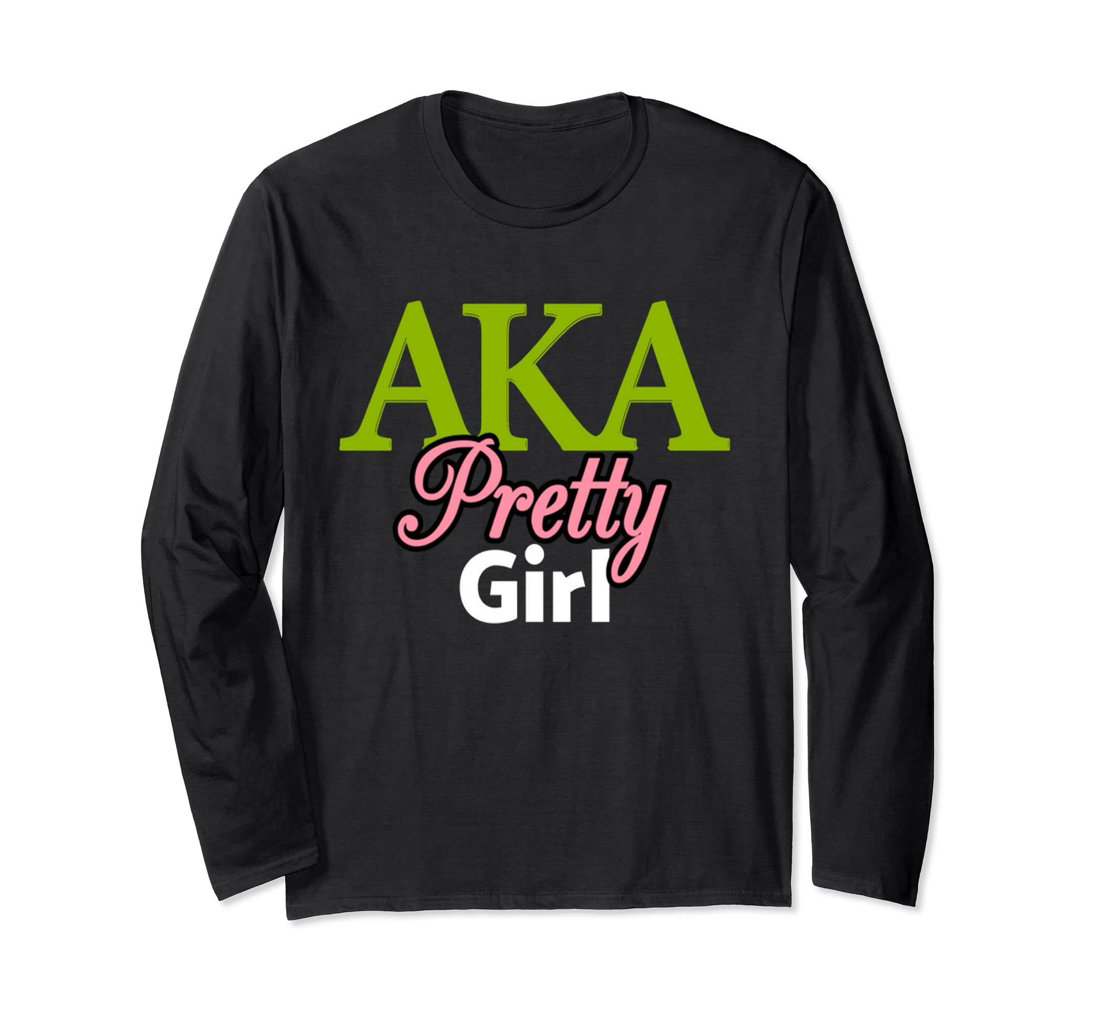 AKA Alpha Pretty Girl Kappa Sorority Pink and Green Shirt-Rose
