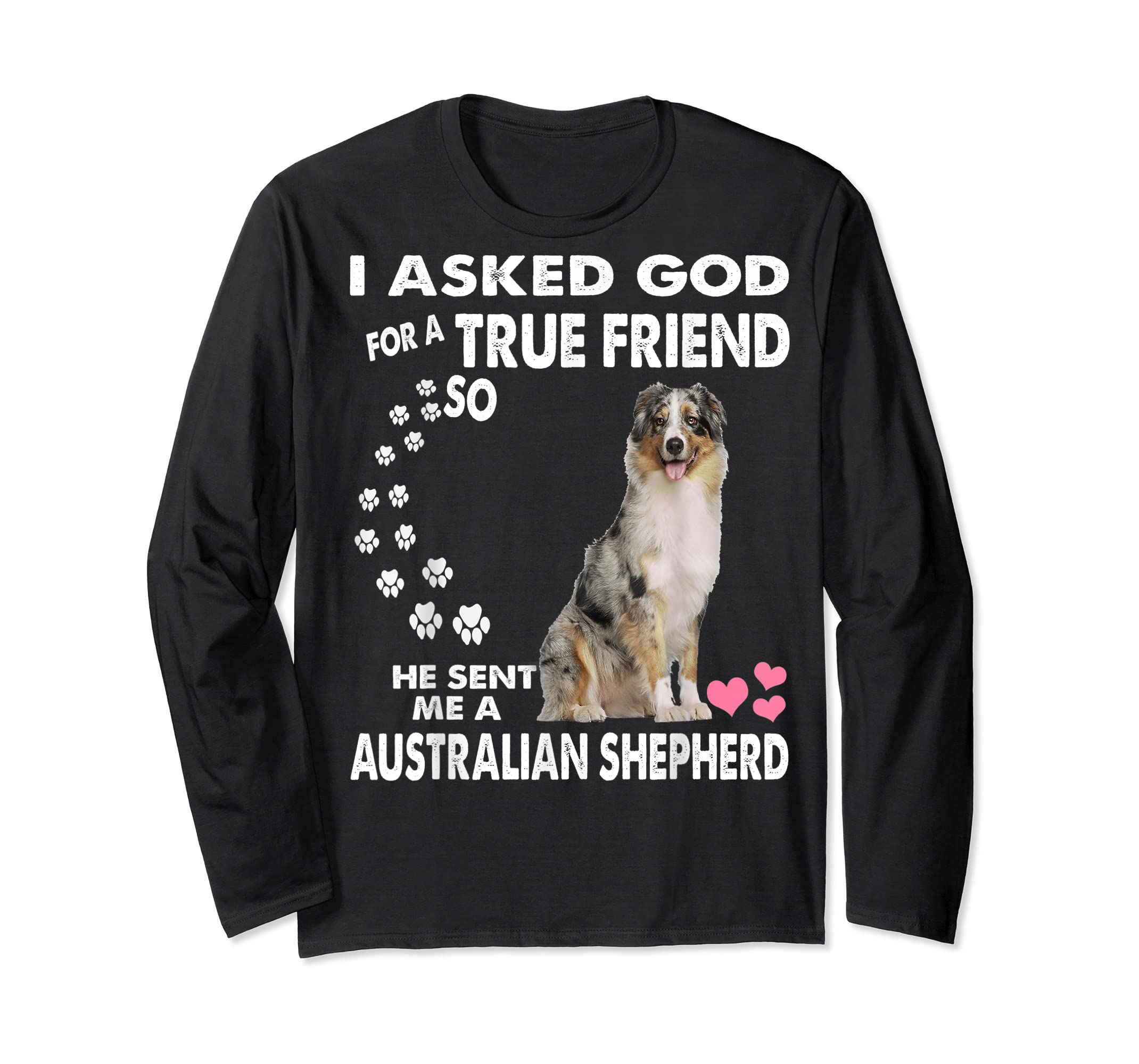 funny quotes for Australian Shepherd Dog  T-Shirt-Long Sleeve-Black