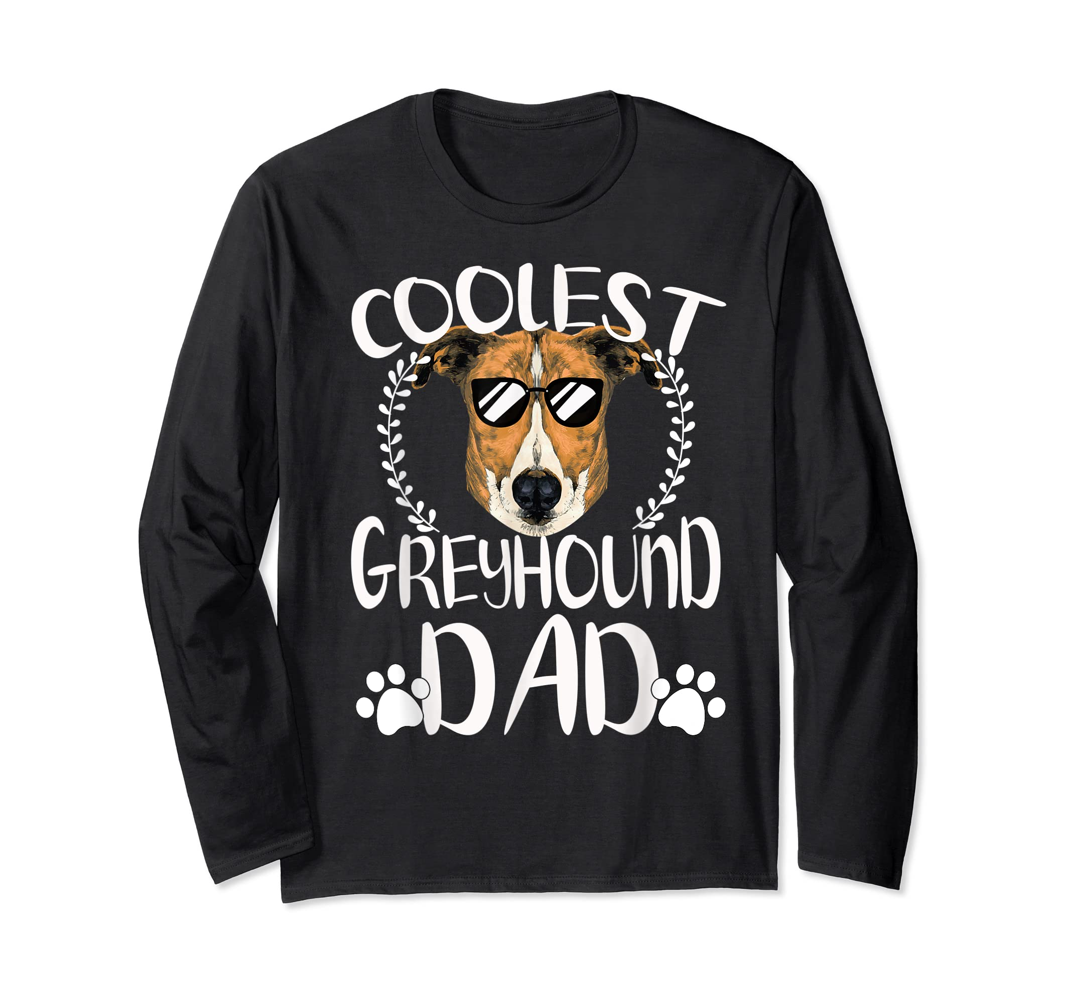 Glasses Coolest Greyhound Dog Dad T-Shirt Father's Day Gifts-Long Sleeve-Black