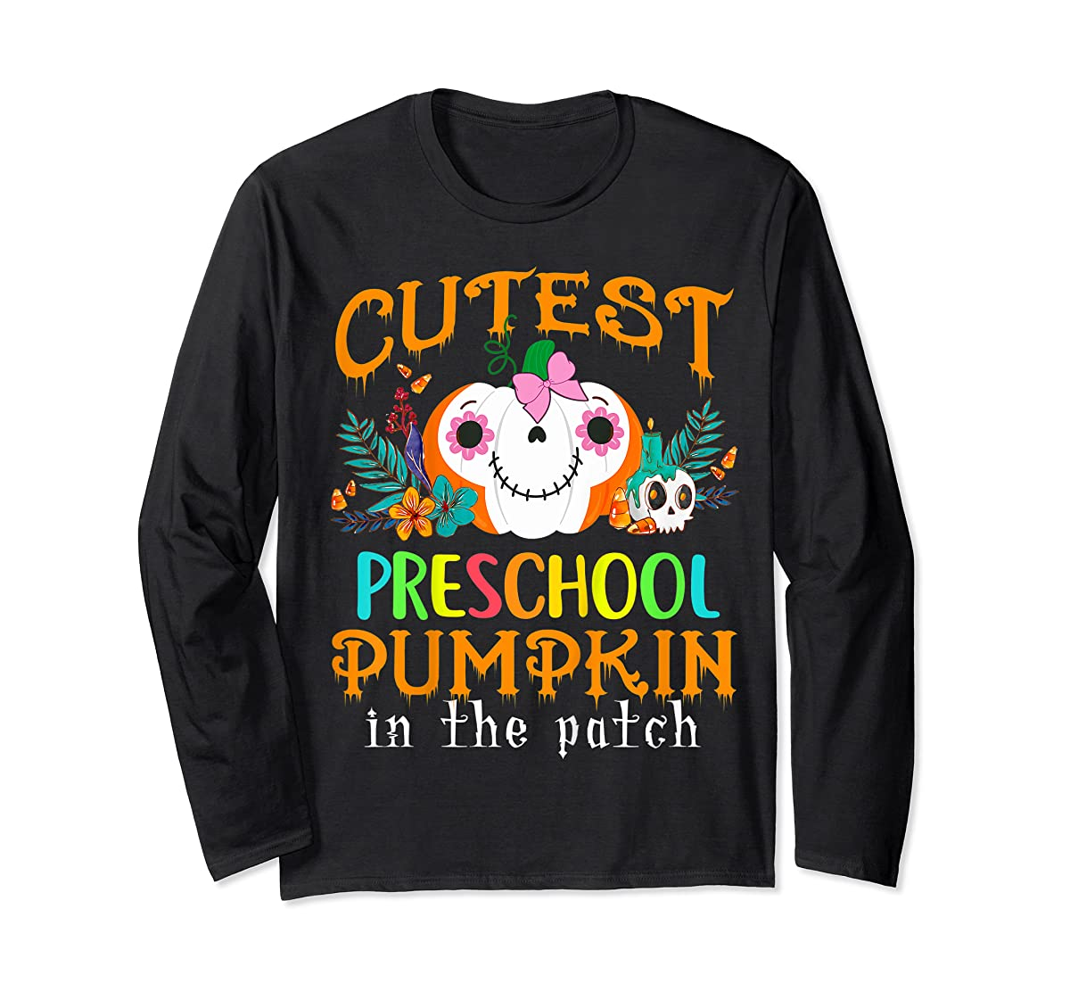Kids Cutest Preschool Pumpkin In The Patch Halloween Costume Girl T-Shirt-Long Sleeve-Black