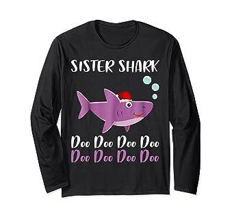 9e0be484 Amazon.com: Sister Shark Doo Doo Shirt Kids Toddler Christmas Baby ...