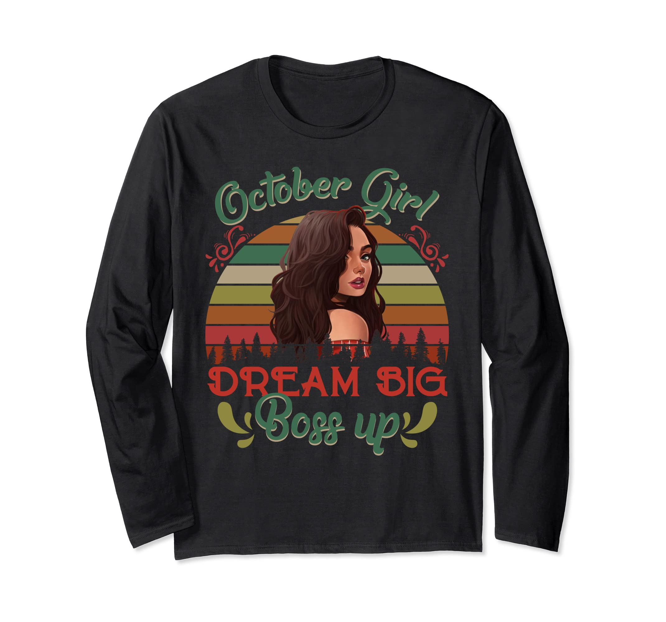 19acdd671 Amazon.com: October Girl Dream Big Boss Up Long Sleeve Shirt Retro Bir:  Clothing