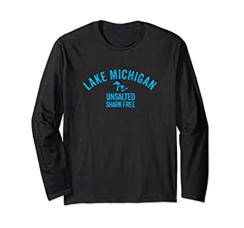 dac47155d53 Amazon.com  Lake Michigan Unsalted T Shirt Shark Free  Clothing