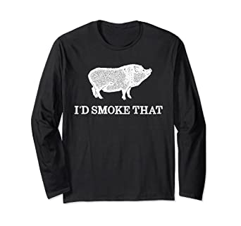 5ea0af5ea Image Unavailable. Image not available for. Color: Id Smoke That Tshirt -  BBQ Funny Long Sleeve Shirt with Pig