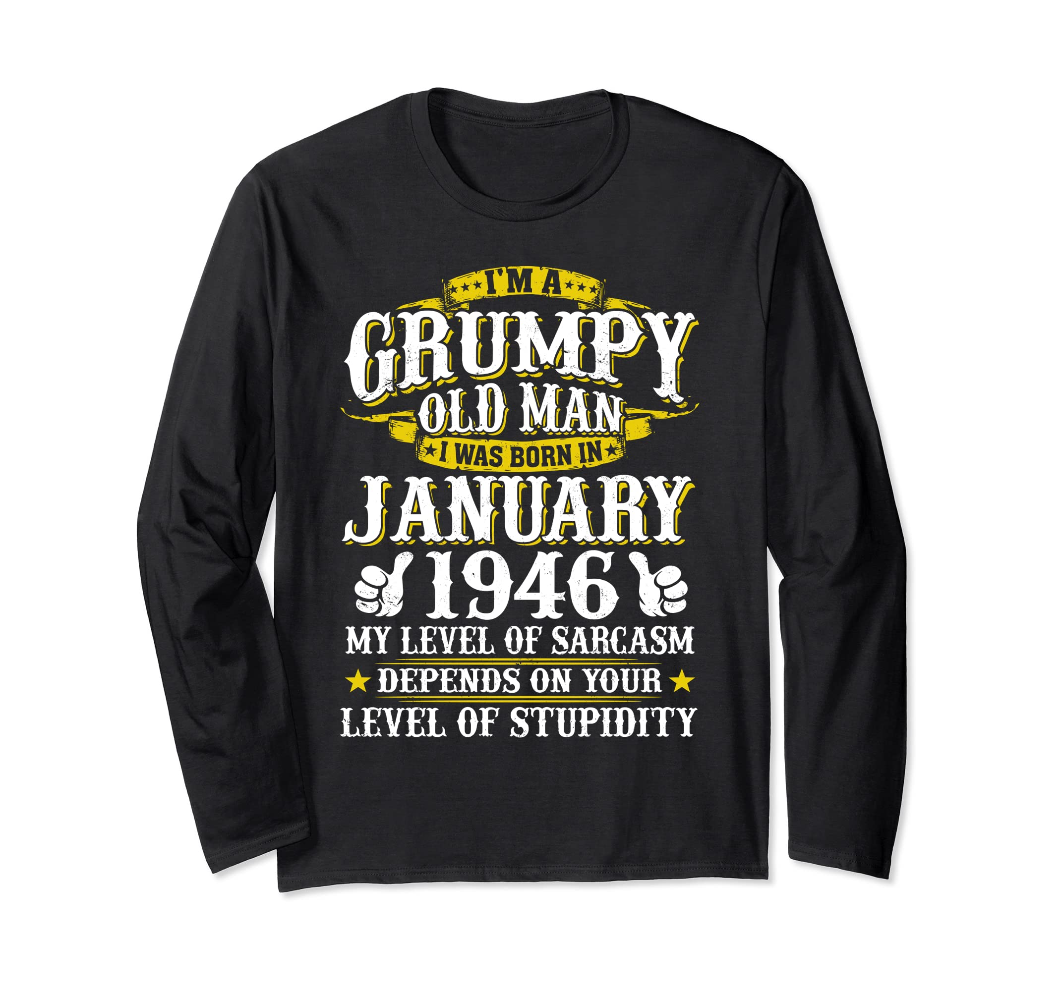 Grumpy Old Man Born In January 1946 Long Sleeve shirt Turn-AZP