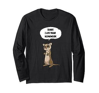 2b42438e4 Amazon.com: Ferret I Ate Your Homework Long Sleeve T-Shirt Student ...