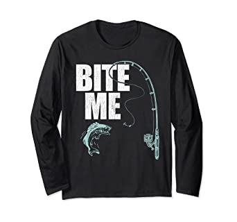 8a8ad0bcb3 Image Unavailable. Image not available for. Color: Funny Fishing Long  Sleeve Shirt - Bite Me. Roll over image to ...