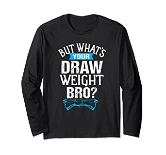 eb001b5e Image Unavailable. Image not available for. Color: Bow Archery Lover Long  Sleeve Shirt Funny ...