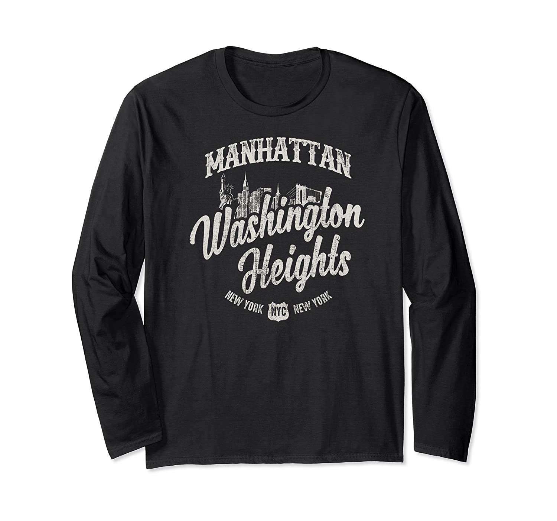 New York Manhattan Washington Heights T Shirt Long Sleeve T-shirt